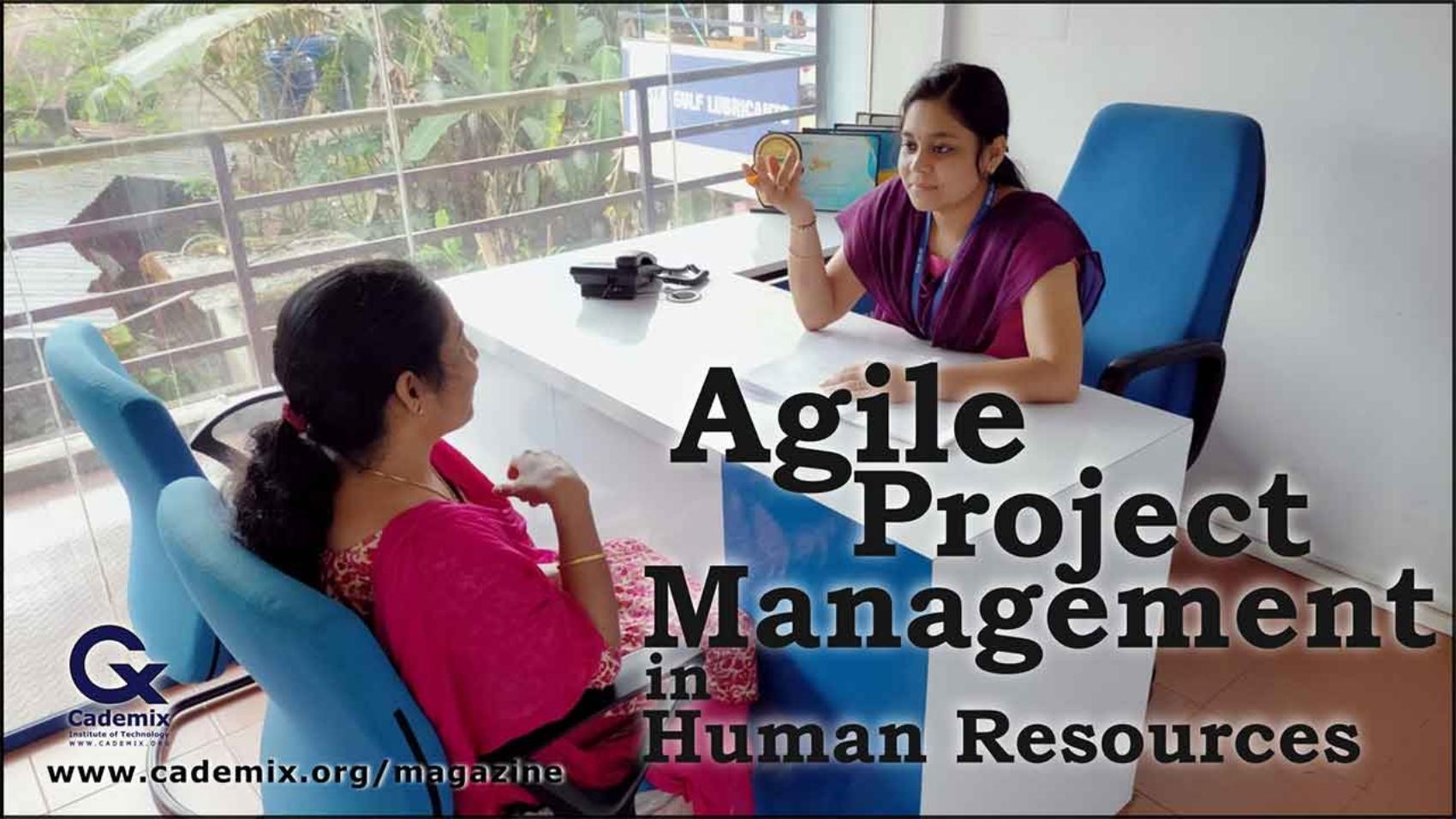 Agile Project Management Article in Human Resources Bonisha Babu Cademix Magazine