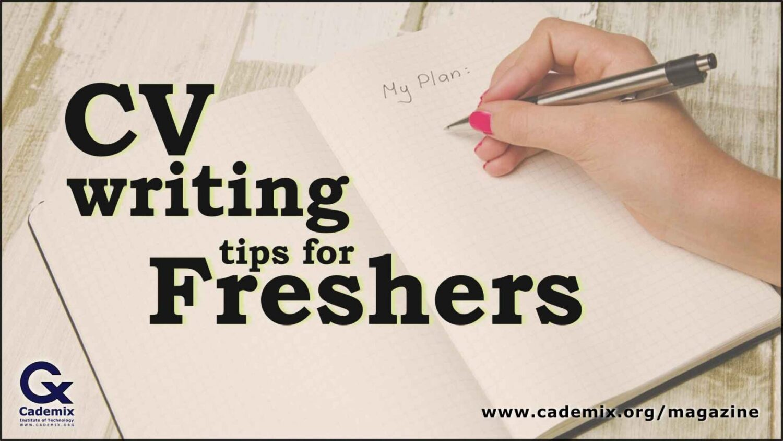 CV Writing Tips for freshers Cademix Article Lindah Awuor