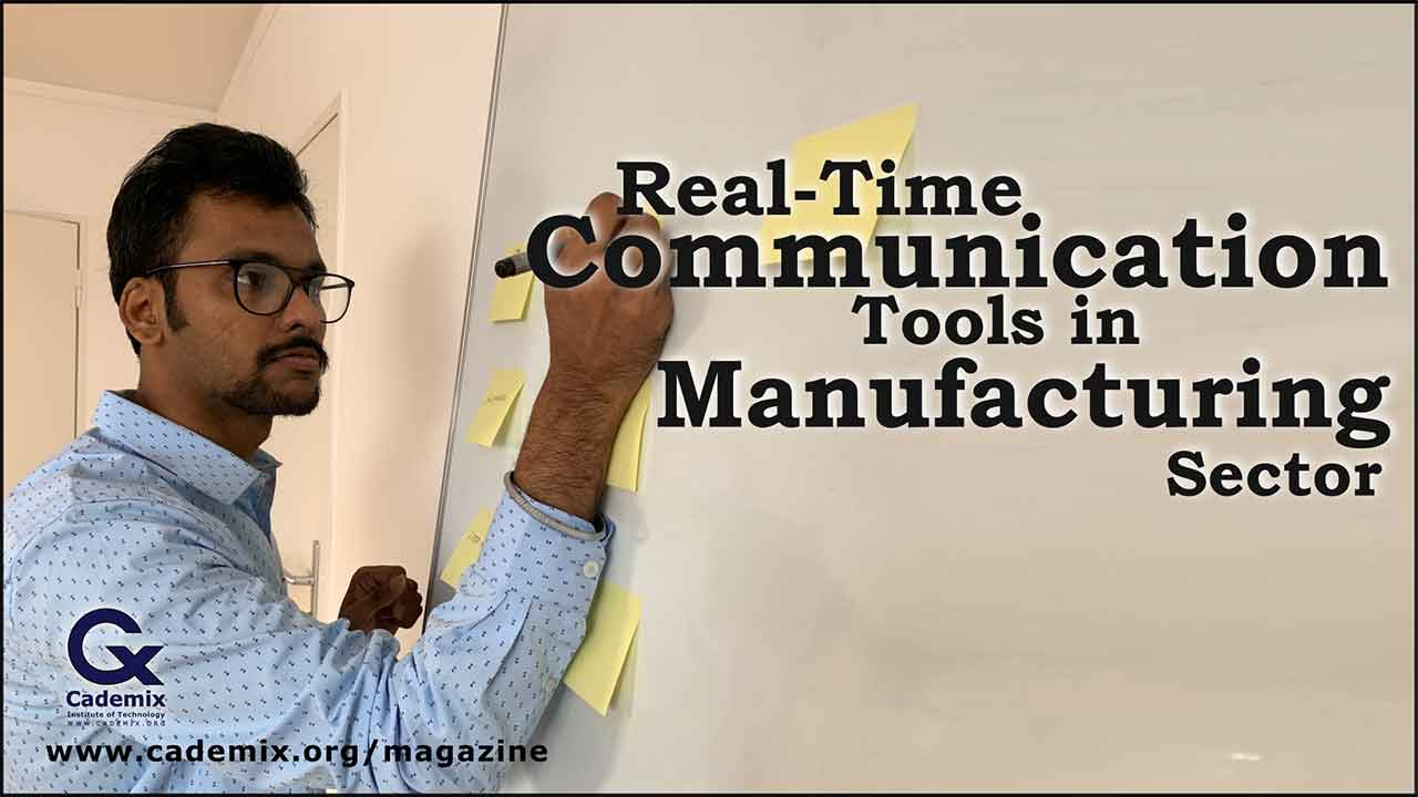 Communication tools in manufacturing Jyothsna Cademix Magazine Article