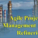 Agile project management in Refineries Sohrab Askari Cademix Magazine Article