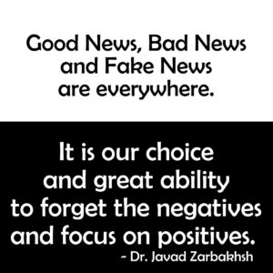 Good Bad Fake News Forget Negatives and Focus on Positives Zarbakhsh Quotes Cademix