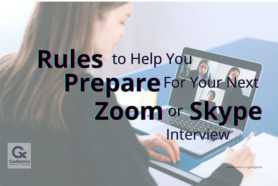 Rules-to-help-you-prepare-for-your-next-Zoom-or-Skype-interview-cademix-magazine-Lindah