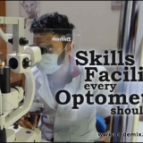 Skills and facilities every optometrist should know