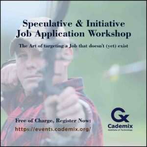 Speculative and Initiative job application workshop Cademix poster register now