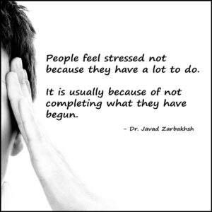 Stress a lot to do Completing Tasks Quote Javad Zarbakhsh