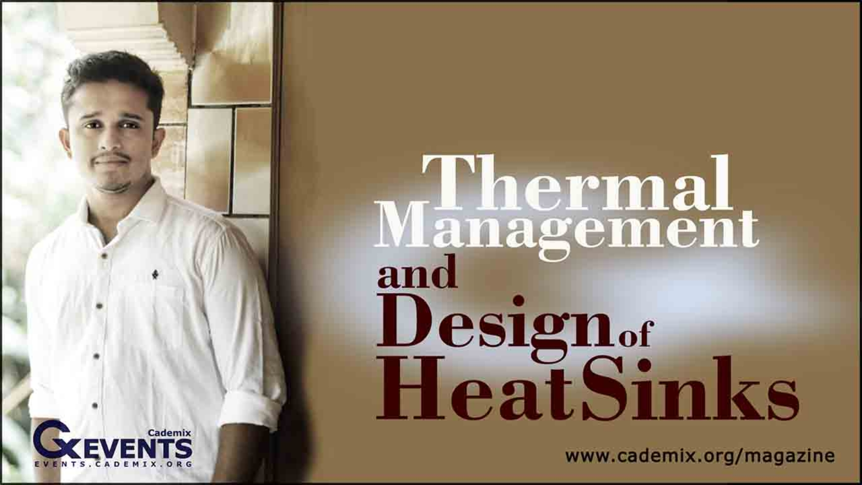 Thermal Management and Design of Heat Sinks Jewel Antony Cademix Magazine Jewel Antony Cademix Magazine