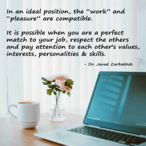 Work-and-pleasure-compatible-Quote-Javad-Zarbakhsh